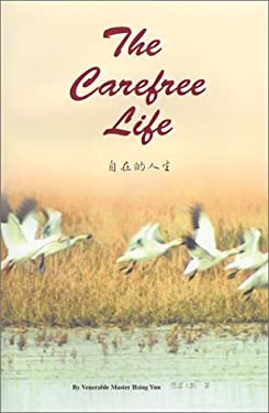 The Carefree Life: Dharma Words 9781929192045