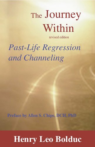 The Journey Within: Past-Life Regression and Channeling 9781929661381