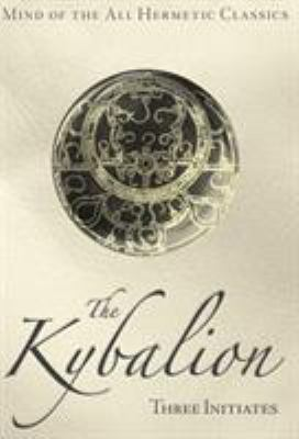The Kybalion 9781926801094