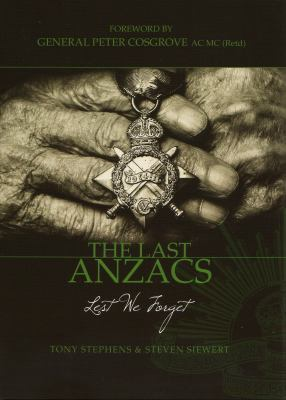 The Last Anzacs: Lest We Forget 9781921361463