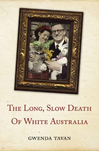 The Long, Slow Death of White Australia