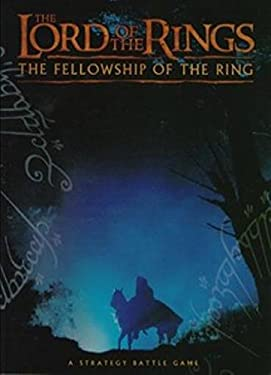 The Lord of the Rings: The Fellowship of the Ring. A Strategy Battle Game