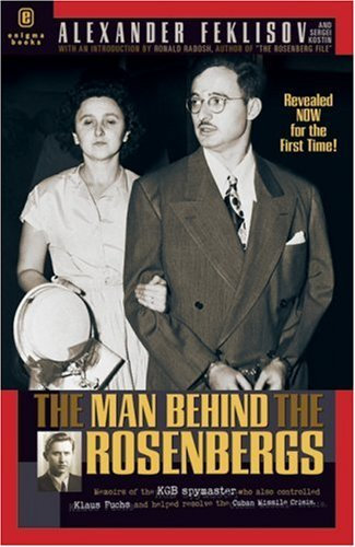 The Man Behind the Rosenbergs 9781929631087