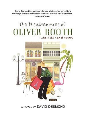 The Misadventures of Oliver Booth 9781929774807