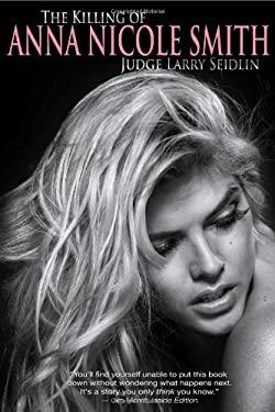 The Killing of Anna Nicole Smith 9781926745336