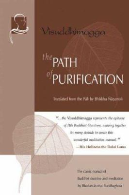 The Path of Purification: Visuddhimagga 9781928706007