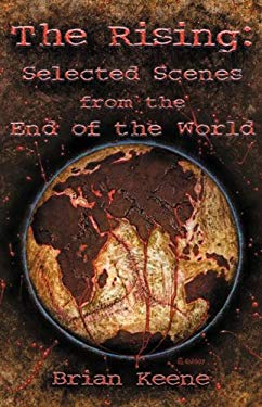 The Rising: Selected Scenes from the End of the World 9781929653980