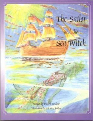 The Sailor and the Sea Witch 9781929084159