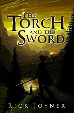 The Torch and the Sword 9781929371914