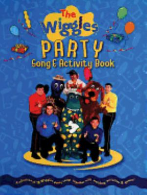 The Wiggles Party Song & Activity Book 9781921029011