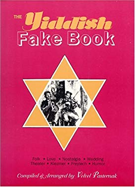 The Yiddish Fake Book 9781928918233