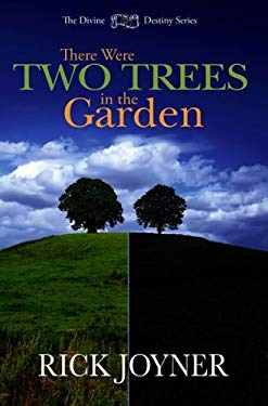 There Were Two Trees in the Garden 9781929371556