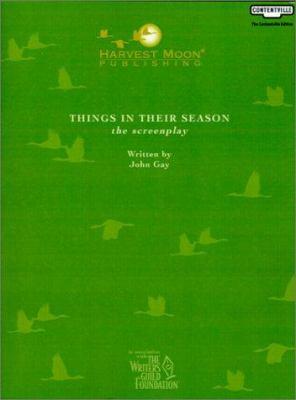 Things in Their Season: The Screenplay 9781929750986
