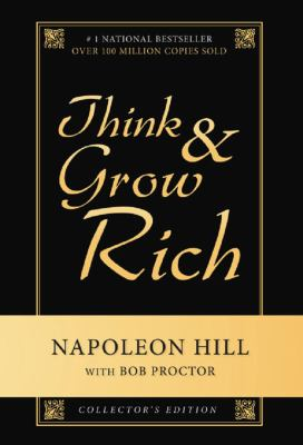 Think & Grow Rich, Collector's Edition 9781927005057