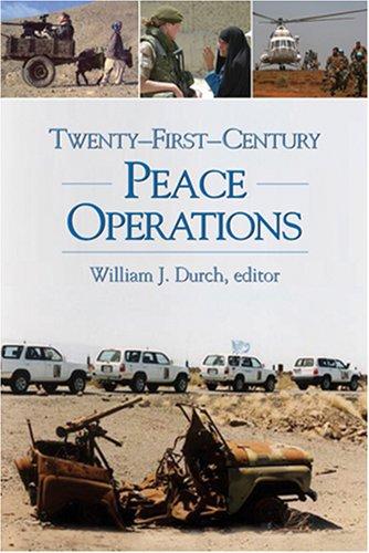 Twenty-First-Century Peace Operations 9781929223916