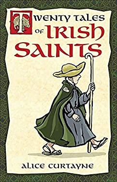 Twenty Tales of Irish Saints 9781928832386