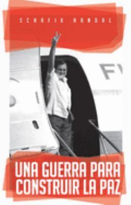 Una Guerra Para Construir La Paz 9781921235139