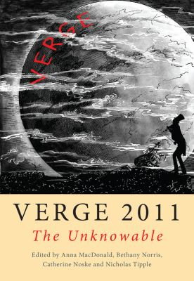 Verge 2011: The Unknowable 9781921867200