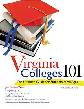 Virginia Colleges 101: The Ultimate Guide for Students of All Ages