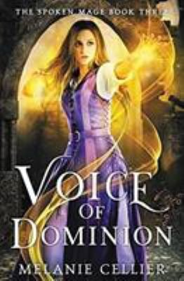 Voice of Dominion (The Spoken Mage)