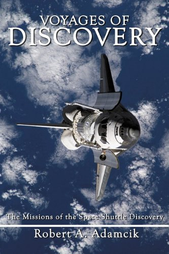 Voyages of Discovery: The Missions of the Space Shuttle Discovery 9781926837130
