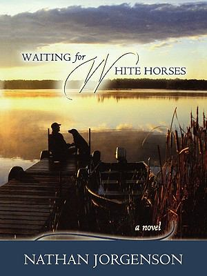 Waiting for White Horses 9781929774951