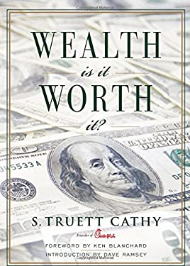 Wealth: Is It Worth It? 9781929619405