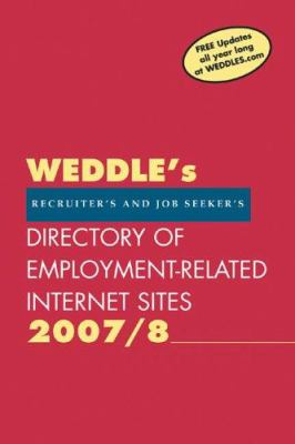 Weddle's Directory of Employment-Related Internet Sites: Recruiter's and Job Seeker's 9781928734406