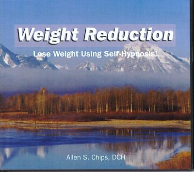 Weight Reduction: Lose Weight Using Self-Hypnosis! 9781929661275