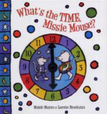 What's the Time, Missie Mouse? 9781921272271