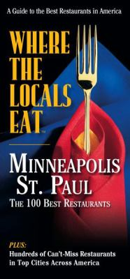 Where the Locals Eat: Minneapolis-St. Paul 9781928622291