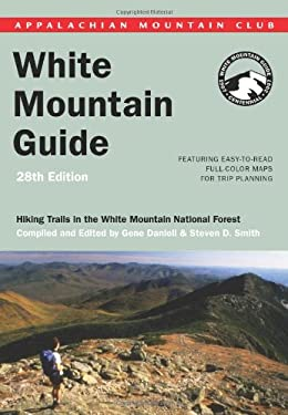 White Mountain Guide: Hiking Trails in the White Mountain National Forest 9781929173341
