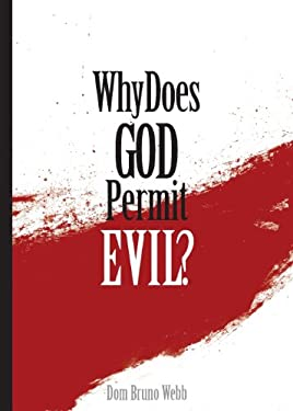 Why Does God Permit Evil? 9781928832768