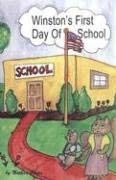 Winston's First Day of School 9781929661237