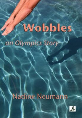 Wobbles: An Olympic Story 9781921479298