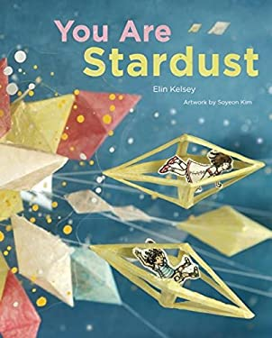 You Are Stardust 9781926973357