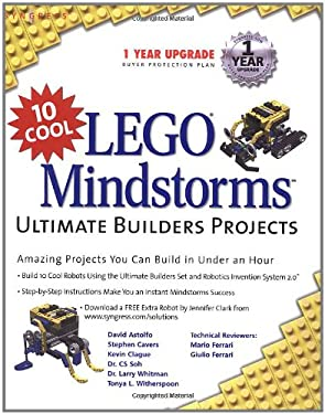 10 Cool Lego Mindstorms Ultimate Builder Projects: Amazing Projects You Can Build in Under an Hour 9781931836609