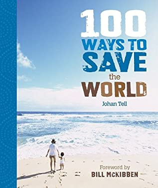 100 Ways to Save the World 9781934533154