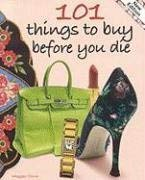 101 Things to Buy Before You Die 9781933176246