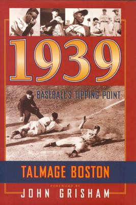 1939: Baseball's Tipping Point 9781931721530