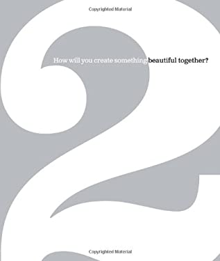 2: How Will You Create Something Beautiful Together? 9781932319958