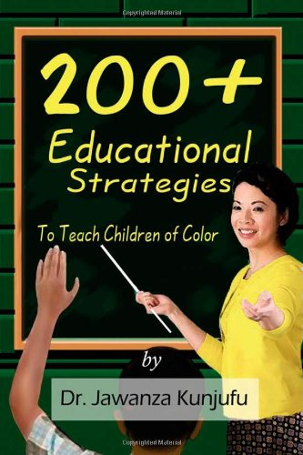 200+ Educational Strategies to Teach Children of Color 9781934155196