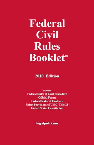 2010 Federal Civil Rules Booklet 9781934852118