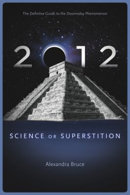 2012: Science or Superstition 9781934708286