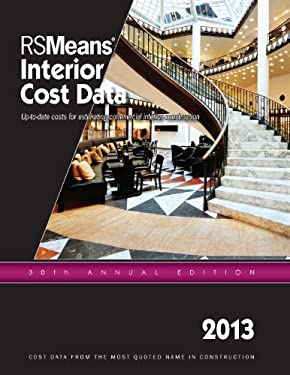 2013 Rsmeans Interior Cost Data: Means Interior Cost Data 9781936335657