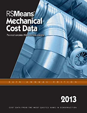 2013 Rsmeans Mechanical Cost Data: Means Mechanical Cost Data 9781936335688