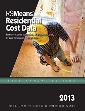2013 Rsmeans Residential Cost DAT: Means Residential Cost Data 9781936335725
