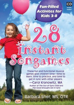 28 Instant Songames: Fun Filled Activities for Kids 3-8 [With Booklet]