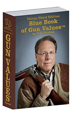 33rd Edition Blue Book of Gun Values 9781936120208