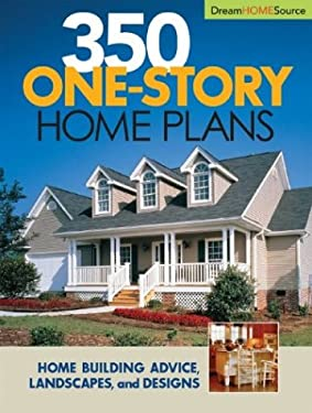 350 One-Story Home Plans 9781931131476